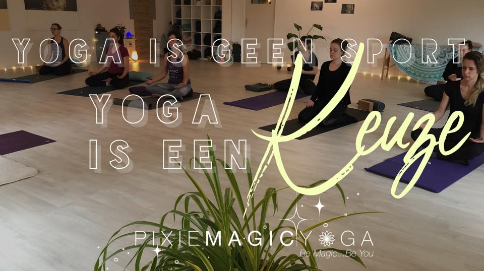 Yoga is geen Sport – Yoga is een Keuze